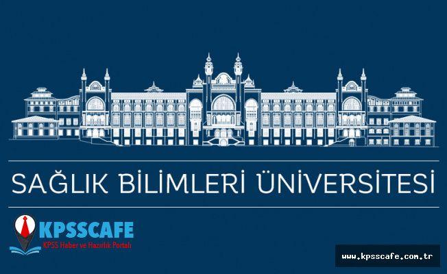 Sağlık Bilimleri Üniversitesi Personel Alıyor!
