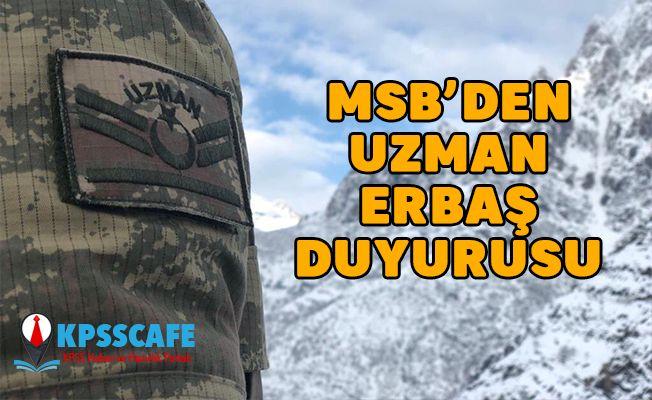MSB'den Uzman Erbaş Duyurusu!