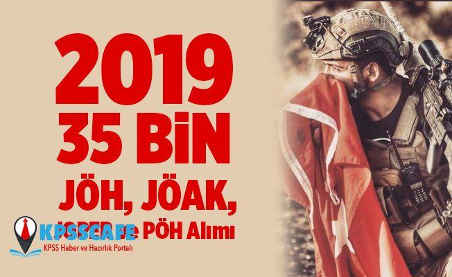 2019 - 35 Bin JÖH, JÖAK, JOPER ve PÖH Alımı
