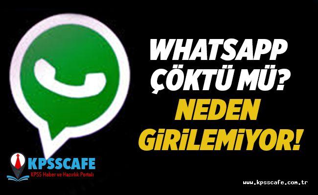 WhatsApp Çöktü mü?Neden Girilemiyor!