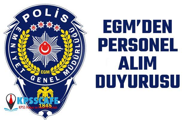 EGM'den Personel Alım Duyurusu!