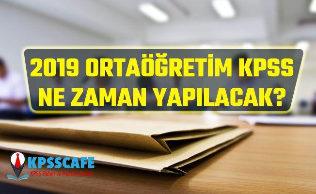 2019 Ortaöğretim KPSS Ne Zaman Yapılacak?