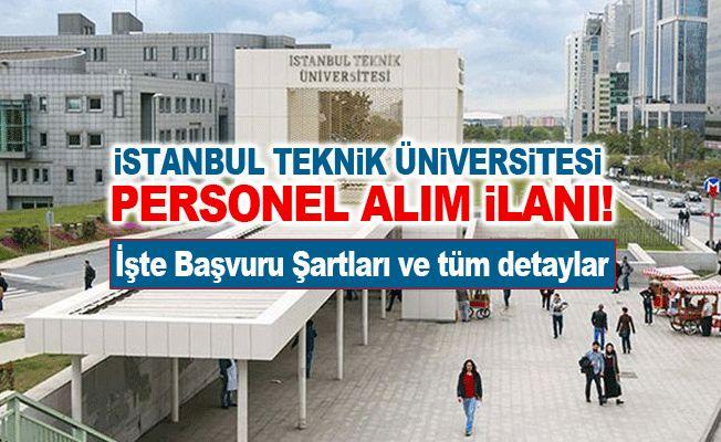 İstanbul Teknik Üniversitesi Personel alım İlanı!