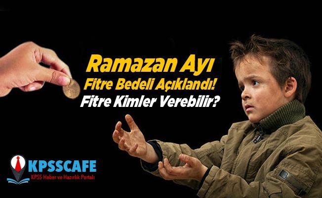 Ramazan Ayı Fitre Bedeli Açıklandı! Fitre Kimler Verebilir?