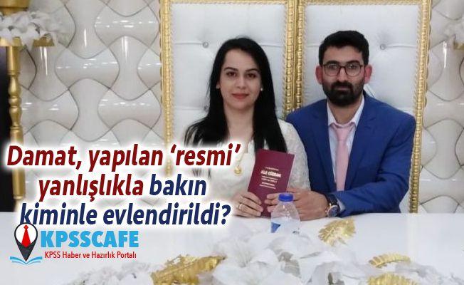 Damat, Yapılan Yanlışlıkla Bakın Kiminle Evlendi?