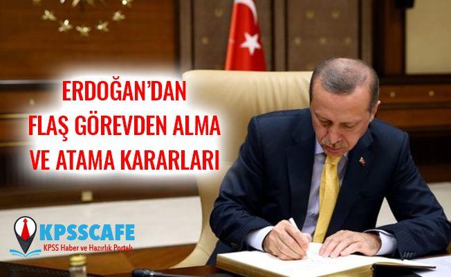 Cumhurbaşkanı Erdoğan'dan flaş atama ve görevden alma kararı!