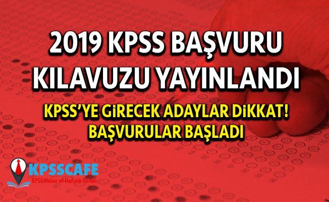 2019 KPSS Başvuru Kılavuzu Yayınlandı!
