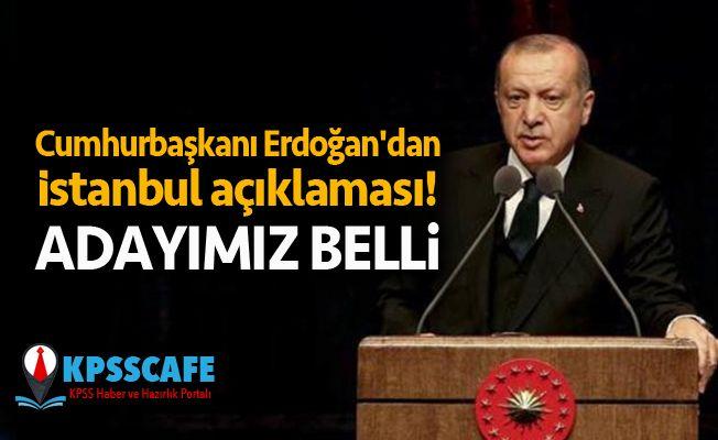 İşte AKP'nin İstanbul Belediye Başkan Adayı!