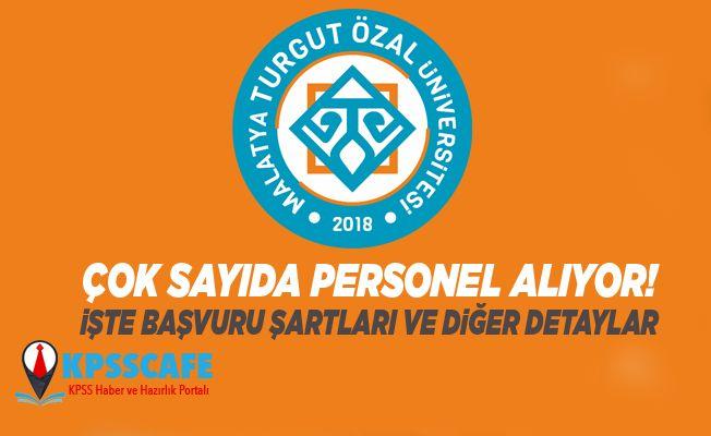 Malatya Turgut Özal Üniversitesi Personel Alım İlanı!
