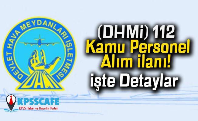 (DHMİ) 112 Kamu Personel Alım İlanı!