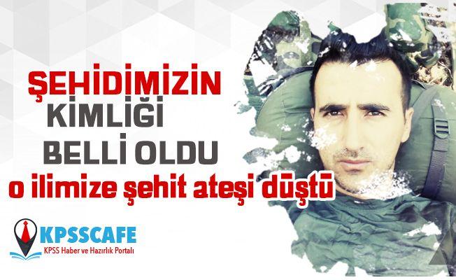 Şehidimizin Kimliği Belli Oldu! Kırıkkale'ye Şehit Ateşi Düştü!