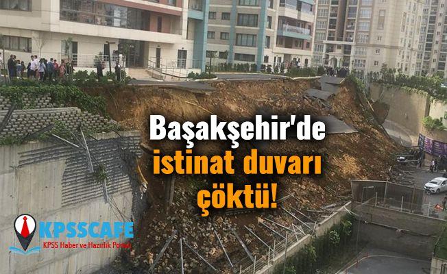 Başakşehir'de istinat duvarı çöktü!