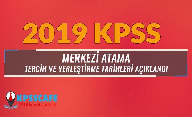 2019 Yılı KPSS Merkezi Atama Tercih Tarihleri Belli Oldu!