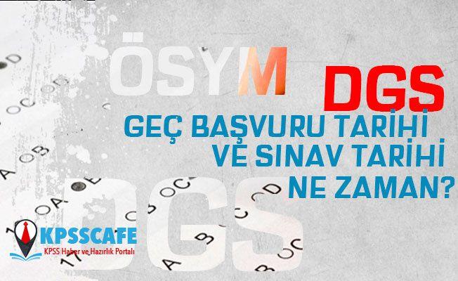 2019 DGS Geç Başvuruları ve Sınav Tarihi Ne Zaman?