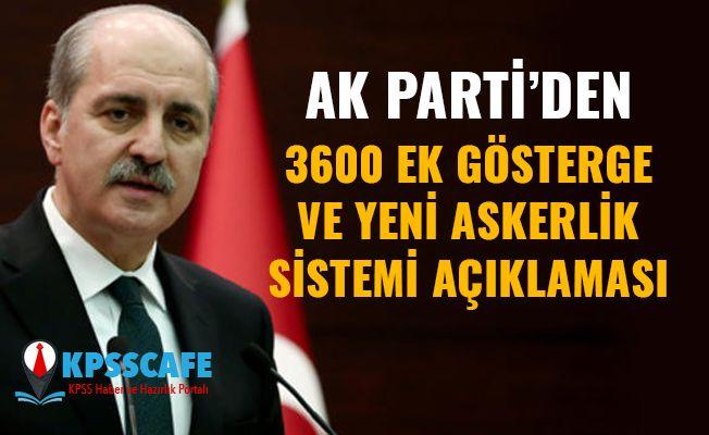 Ak Parti'den 3600 ek gösterge ve yeni askerlik sistemi hakkında flaş açıklama!