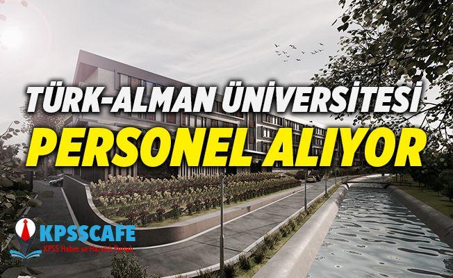 Türk-Alman Üniversitesi Personel Alıyor!