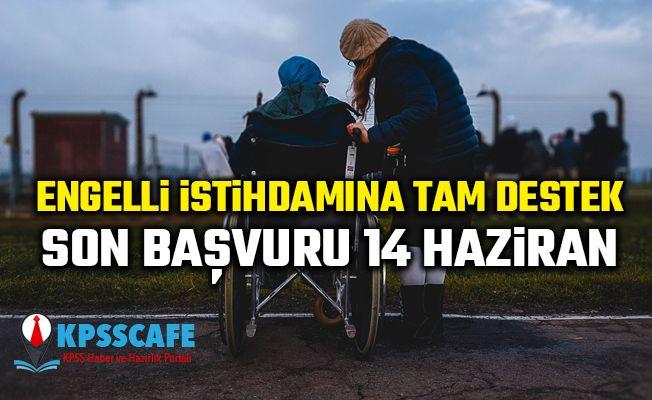 İŞKUR'dan Engelli İstihdamına Tam Destek