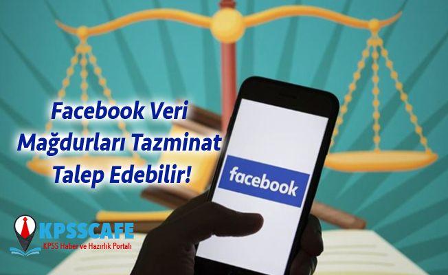 Facebook Veri Mağdurları Tazminat Talep Edebilir!