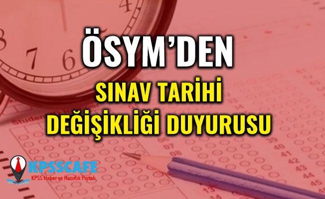 ÖSYM'den Sınav Tarihi Değişikliği Duyurusu!