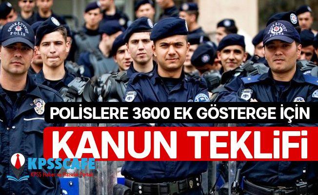 Polislere 3600 Ek Gösterge İçin Kanun Teklifi!