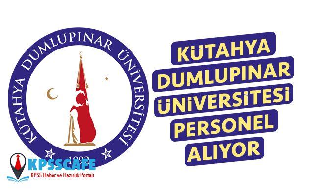 Kütahya Dumlupınar Üniversitesi Personel Alıyor!
