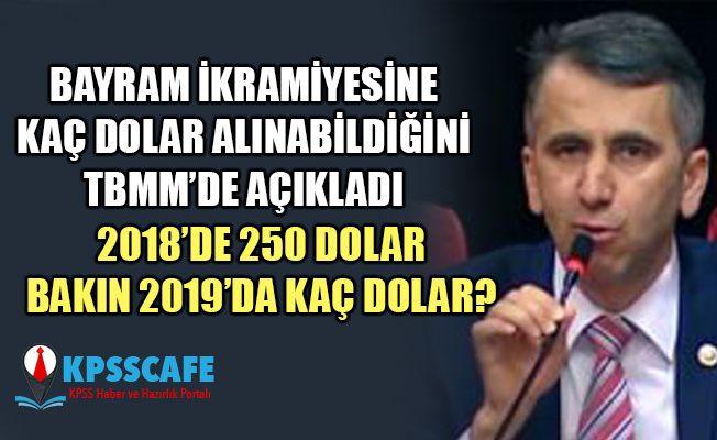 Bayram İkramiyesi ile Kaç Dolar Alınabiliyor! Serkan Topal Meclis'te Açıkladı!