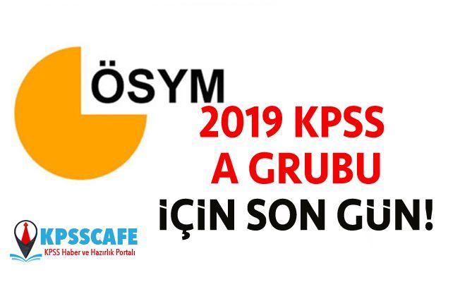2019 KPSS A Grubu İçin Son Gün!