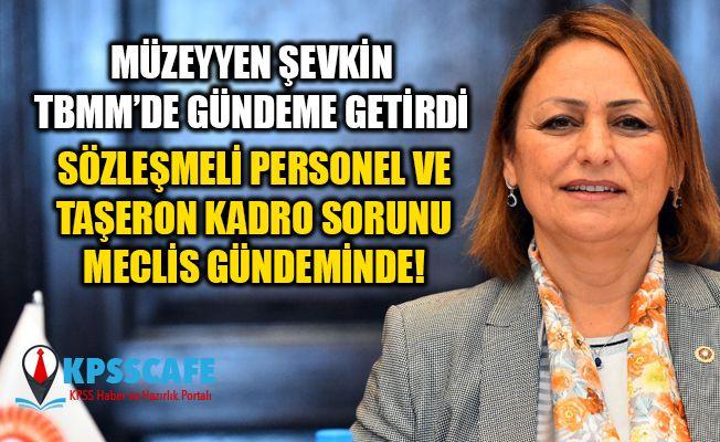 Sözleşmeli Personel ve Taşeron'a Kadro Meclis Gündeminde!