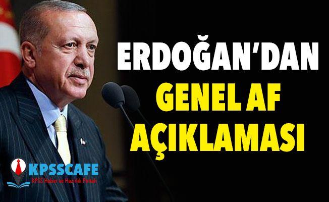 Erdoğan'dan Genel Af ve Ceza İndirimi Açıklaması! Genel Af Ne Zaman Çıkacak?