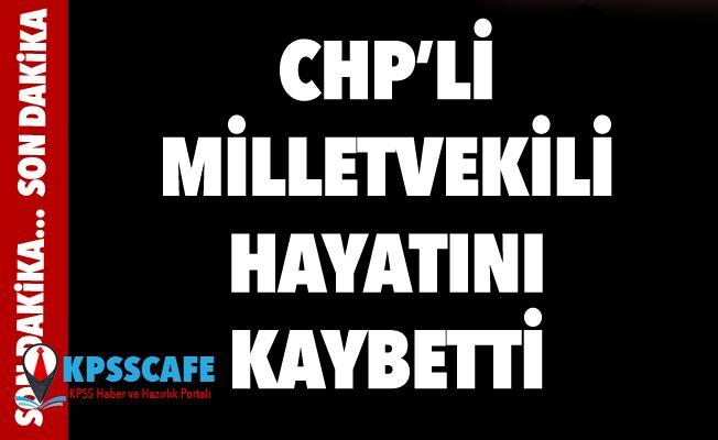 CHP Denizli Milletvekili Kazım Arslan hayatını kaybetti...