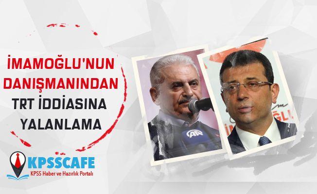 Ekrem İmamoğlu'nun danışmanından TRT iddiasına yalanlama