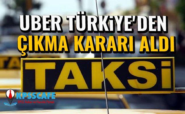 Uber Türkiye'den çıkma kararı aldı