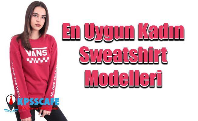 En Uygun Kadın Sweatshirt Modelleri