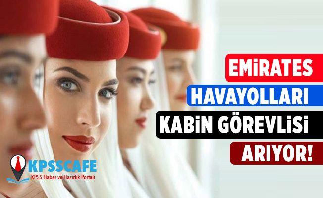 Emirates Havayolları Kabin Görevlisi Arıyor!