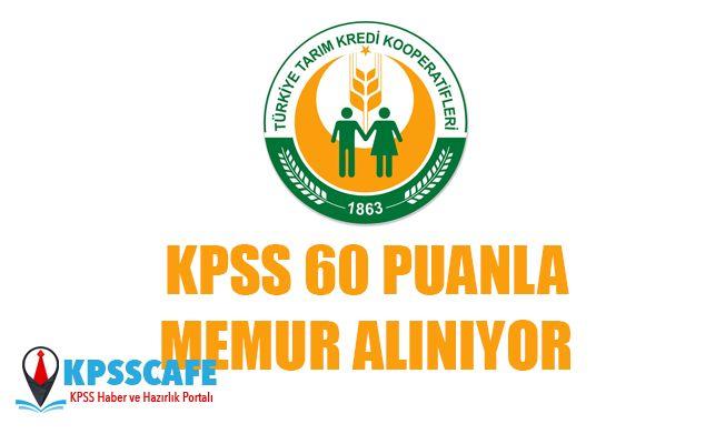 Tarım Kredi Kooperatifleri KPSS 60 Puanla Memur Alıyor!