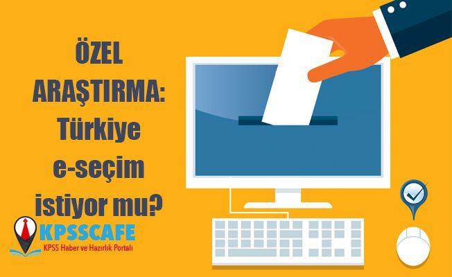 ÖZEL ARAŞTIRMA: Türkiye e-seçim istiyor mu?