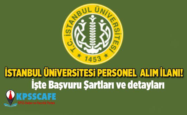 İstanbul Üniversitesi Personel Alım İlanı!
