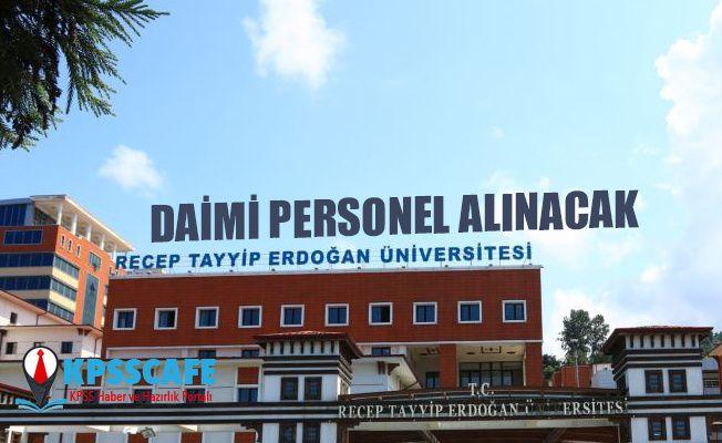 Recep Tayyip Erdoğan Üniversitesi Daimi Personel Alacak!
