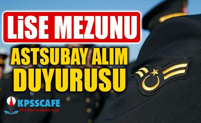 Lise Mezunu Muvazzaf Astsubay Alım Duyurusu!
