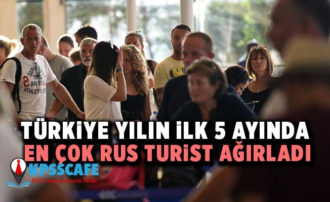 Türkiye yılın ilk 5 ayında en çok Rus turist ağırladı