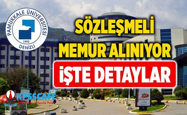 Pamukkale Üniversitesi Sözleşmeli Memur Alıyor!