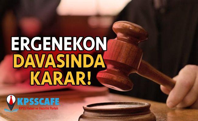 Ergenekon Davasında Karar!