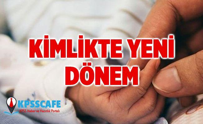 Kimlikte Yeni Dönem! Yenidoğan bebeklerin kimlikleri eve gönderilecek