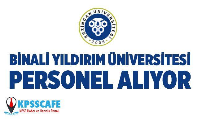 Binali Yıldırım Üniversitesi Personel Alıyor!