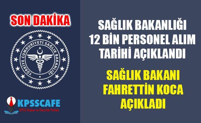 Sağlık Bakanlığı 12 bin Personel Alım Tarihi Açıklandı!