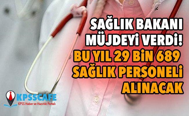 Sağlık Bakanı Müjdeyi Verdi! Bu yıl 29 bin 689 sağlık personeli alınacak