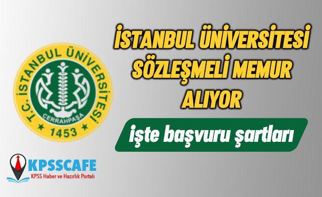 İstanbul Üniversitesi Sağlık Personeli Alıyor! İşte Başvuru Şartları!