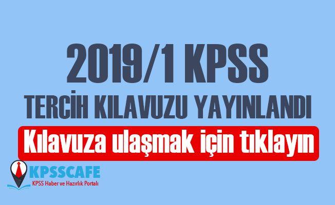 2019/1 KPSS TERCİH KILAVUZU YAYINLANDI!