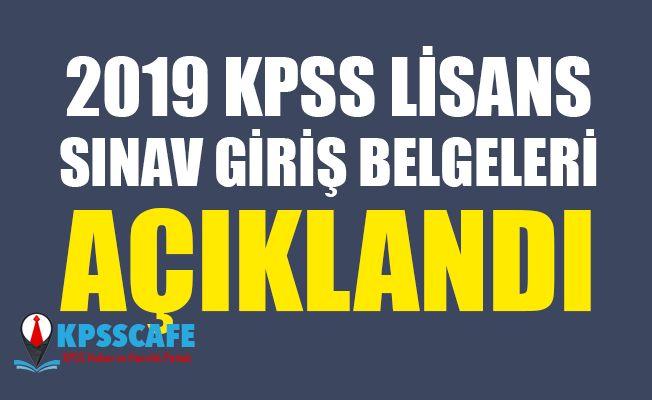 2019 KPSS Lisans Sınav Giriş Belgeleri Açıklandı!