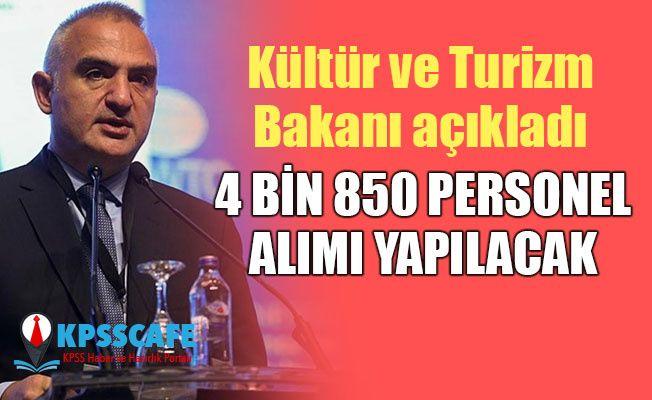 Kültür ve Turizm Bakanı Açıkladı: 4 Bin 850 Personel Alımı Yapılacak
